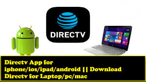 direct tv apk directv app for iphone ios android directv for