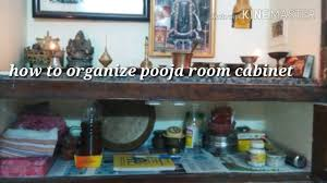 how to organize small pooja room cabinet in simple youtube