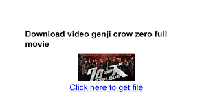 download film genji full movie subtitle indonesia download video genji crow zero full movie google docs