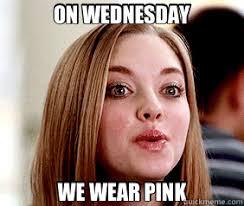 Mean Girl Memes - girls on wednesdays we wear pink scene
