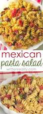Mexican Pasta Salad Easy Mexican Pasta Salad Written Reality
