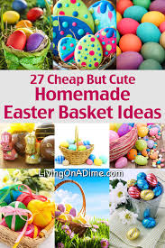 Easter Baskets Delivered Cheap Cute Homemade Easter Basket Ideas Jpg