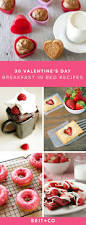 But First Breakfast 18 Recipes That Will Make Your Mornings by 30 Recipes For The Ultimate Valentine U0027s Day Breakfast In Bed