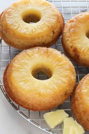 pineapple upside down donuts baker by nature