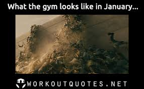 Motivational Fitness Memes - gym memes the gym in january workout quotes