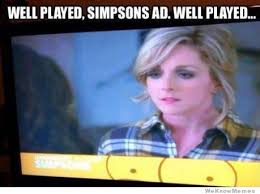 Well Played Meme - well played simpsons ad well played weknowmemes