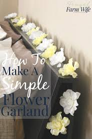 Frugal Flowers - how to make an easy flower garland the frugal farm wife