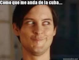 Cuba Meme - meme maker como que me anda de la cuba