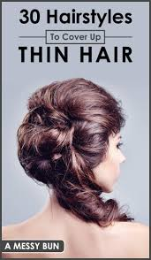 hair styles to cover 30 hairstyles to cover up thin hair