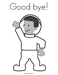 astronaut coloring page good bye coloring page twisty noodle