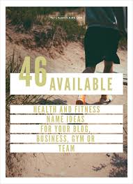 46 available com health and fitness name ideas for your