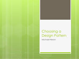 patterns05 guidelines for choosing a design pattern