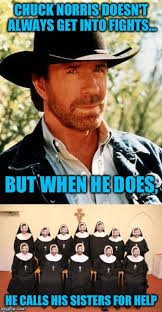 Meme Chuck Norris - it s a chuck norris meme what else is there to say imgflip