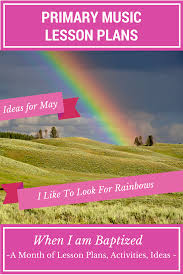 when i am baptized i like to look for rainbows u2013 teaching primary