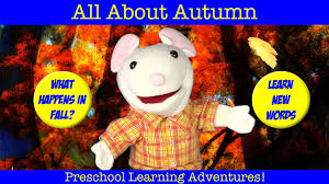 Fall Autumn by Learn About Fall Autumn Learning Seasons For Children