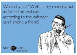 nursing ecard what day is it well it s my monday but as far as