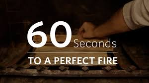 how to build a fire in your fireplace 60 seconds to a perfect