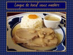 cuisine langue de boeuf langue de boeuf sauce madère pause gourmandises