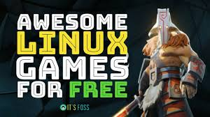 Top 31 Free Linux Games Everyone Should Be Playing in 2018  Its FOSS