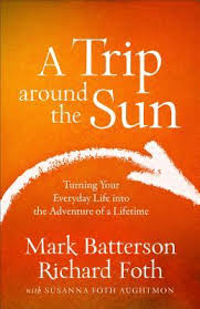 a trip around the sun turning your everyday into the adventure