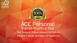 ace personal trainer manual 4th edition chapter 1 study questions