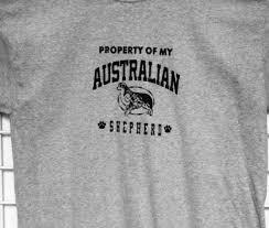 life with australian shepherd property of my australian shepherd tee life is best with a dog