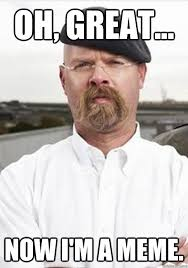 Jamie Meme - oh great now i m a meme jamie hyneman quickmeme