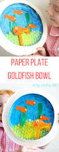 paper plate goldfish bowl craft goldfish bowl crafty kids and
