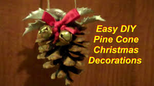quick and easy pine cone christmas decorations youtube