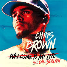 lyrics chris brown welcome to my ft cal scruby