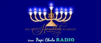radio hanukkah happy hanukkah from papi chulo radio papi chulo radio