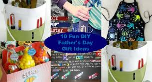 unique s day gifts 10 diy fathers day gifts ideas
