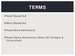Need Blind Admissions Policy Us Financial Aid For Us Citizens 2014