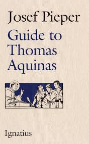 Thomas Aquinas Desk Guide To Thomas Aquinas Paperback Josef Pieper Ignatius Press