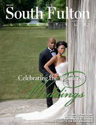 south fulton lifestyle may 2015 by lifestyle publications issuu