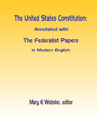 the united states constitution annotated with the federalist