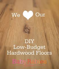 still loving our diy low budget hardwood floors after 3 years