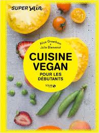 cuisine vegan facile cuisine vegan facile lisez