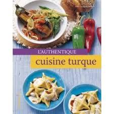 fnac livres cuisine authentique cuisine turque broché e casparek turkkan achat