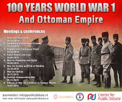 Ottoman Empire In Wwi 100 Years Wwi And The Ottoman Empire Cpd