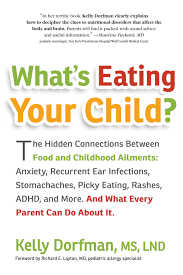 what s book review what s eating your child by kelly dorfman ms lnd