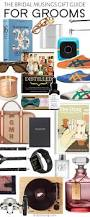 bridal musings christmas gift guide cool gifts for cool grooms