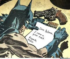 Batman Birthday Meme - dear batman by bakoahmed meme center