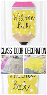 Welcome Back Decorations by Class Door Decoration For Back To Class Door Decorations