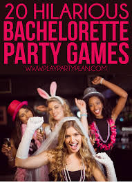 20 hilarious bachelorette party games that u0027ll have you laughing