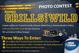 visit facebook com bluerhino and enter to win extreme grilling