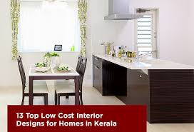 low cost interior design for homes top 13 low cost interior design for homes in kerala indraneelam