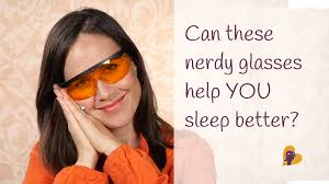 low blue light glasses can these nerdy glasses help you sleep better youtube