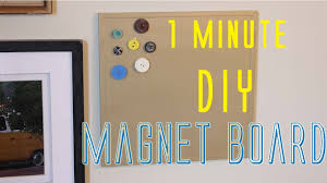 1minute diy magnet board youtube