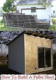 Diy Wood Shed Design by How To Build A Garden Shed Out Of Pallet Wood Pallet Wood